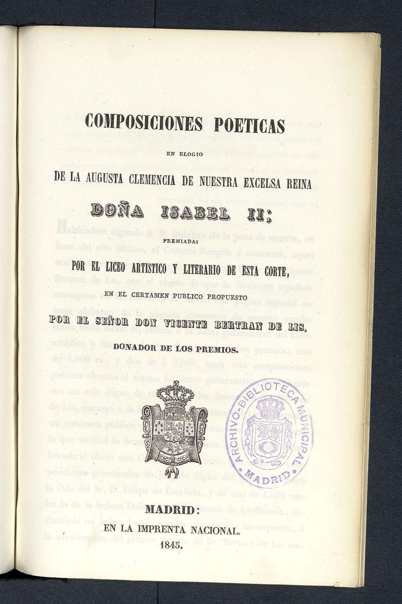 Composiciones poéticas en elogio de la Augusta Clemencia de nuestra excelsa reina Doña Isabel II