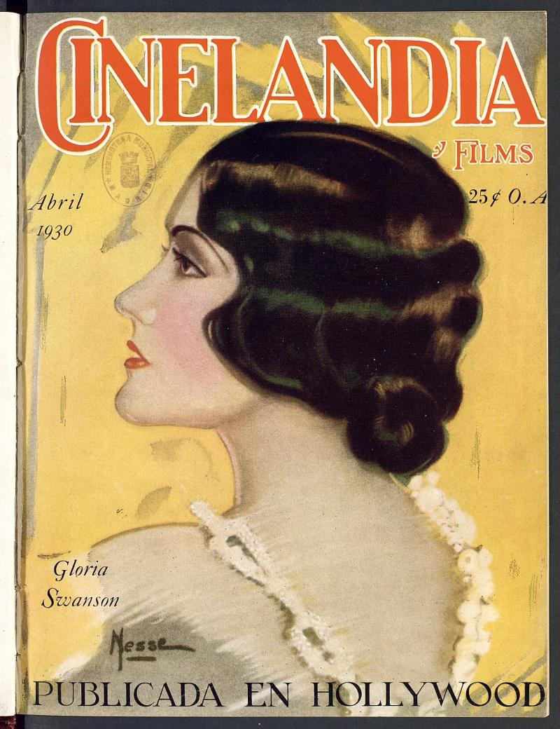 Cinelandia y Films : La Mejor Revista Cinematográfica. Abril 1930