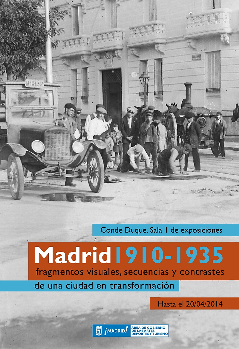 Madrid 1910-1935: Fragmentos visuales, secuencias y contrastes de una ciudad en transformación